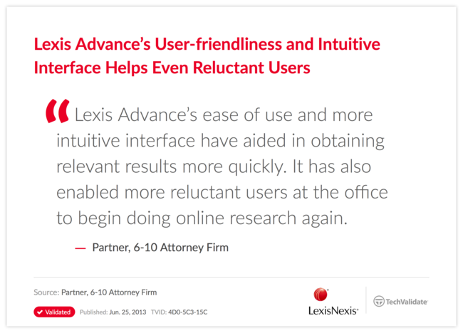Lexis Advance's User-friendliness and Intuitive Interface Helps Even Reluctant Users