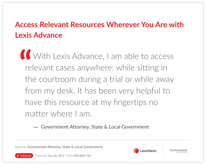 Access Relevant Resources Wherever You Are with Lexis Advance