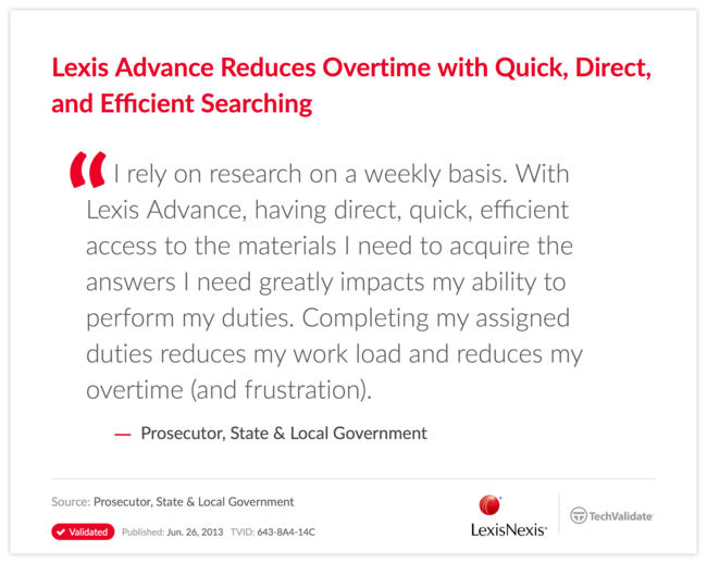 Lexis Advance Reduces Overtime with Quick, Direct, and Efficient Searching