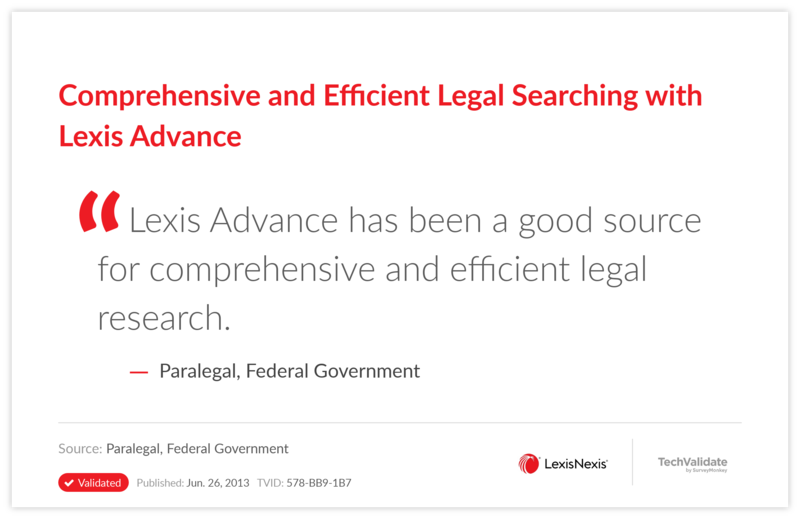 Comprehensive and Efficient Legal Searching with Lexis Advance