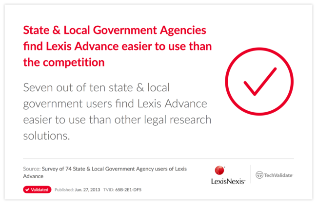State & Local Government Agencies find Lexis Advance easier to use than the competition