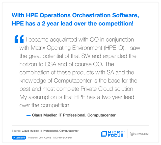 With HP Operations Orchestration Software, HP has a 2 year lead over the competition!