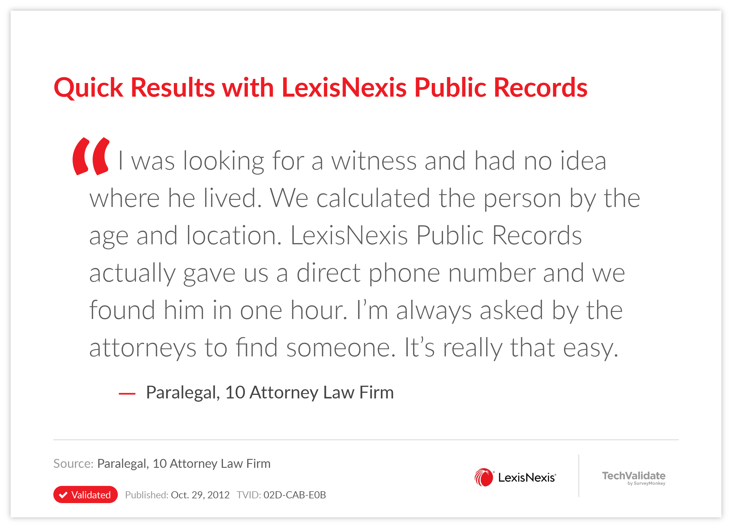 Quick Results with LexisNexis Public Records