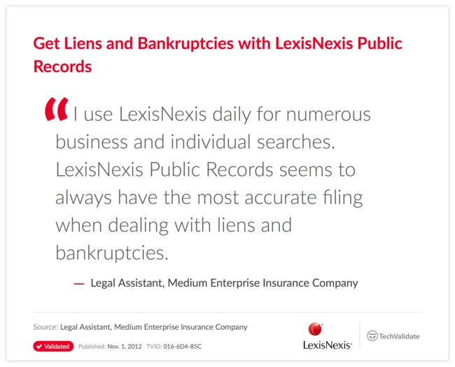 Get Liens and Bankruptcies with LexisNexis Public Records