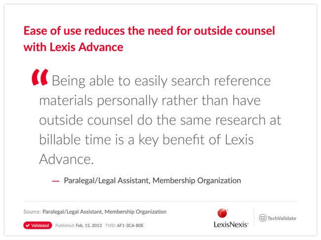 Ease of use reduces the need for outside counsel with Lexis Advance