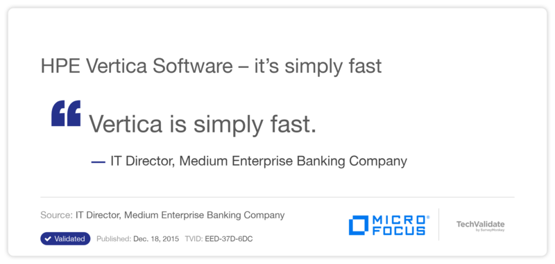 HPE Vertica Software - it's simply fast