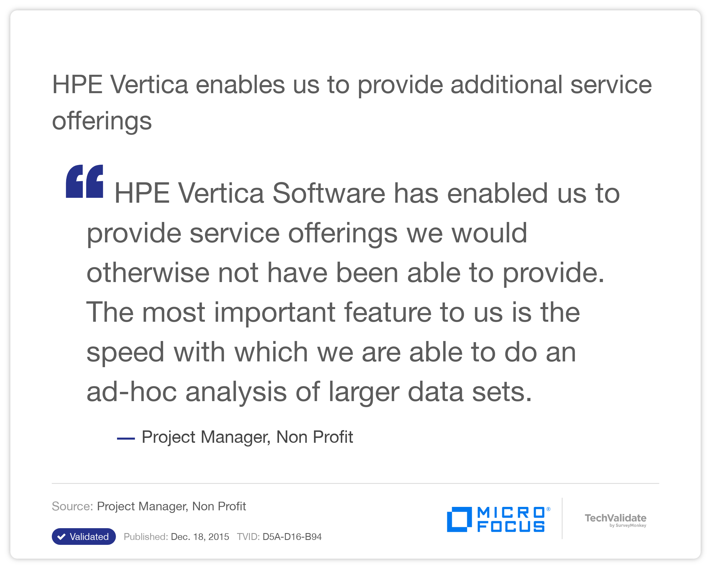 HP Vertica enables us to provide additional service offerings