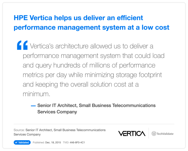 HPE Vertica helps us deliver an efficient performance management system at a low cost