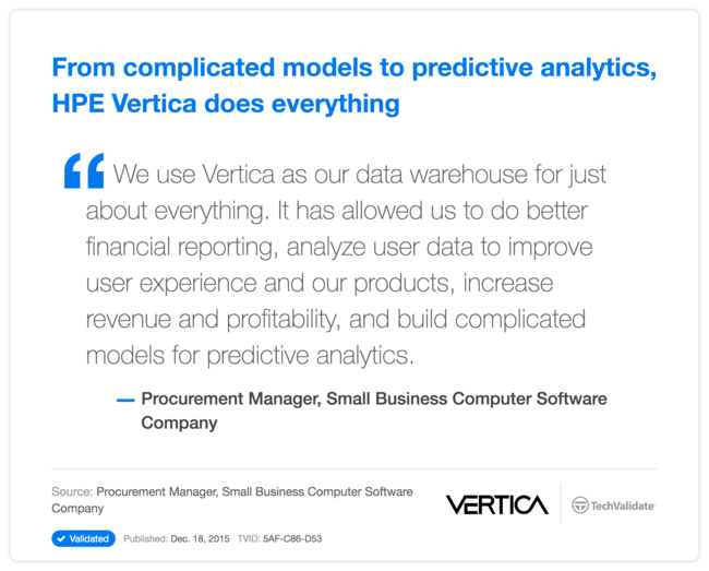 From complicated models to predictive analytics, HP Vertica does everything