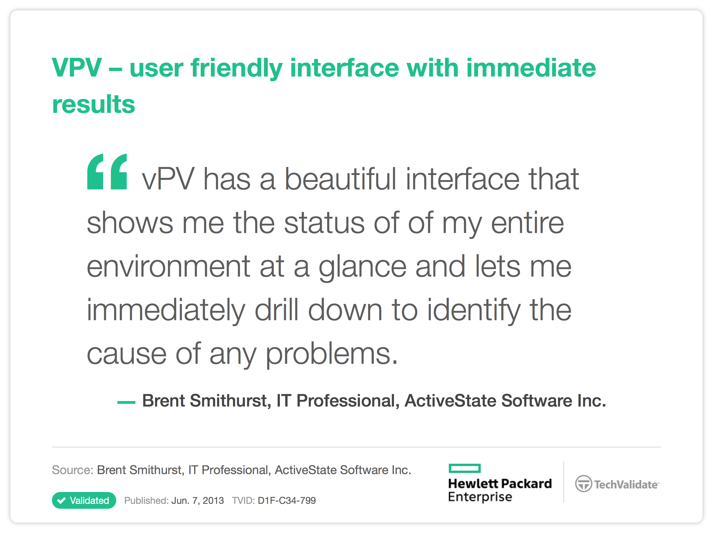 VPV - user friendly interface with immediate results