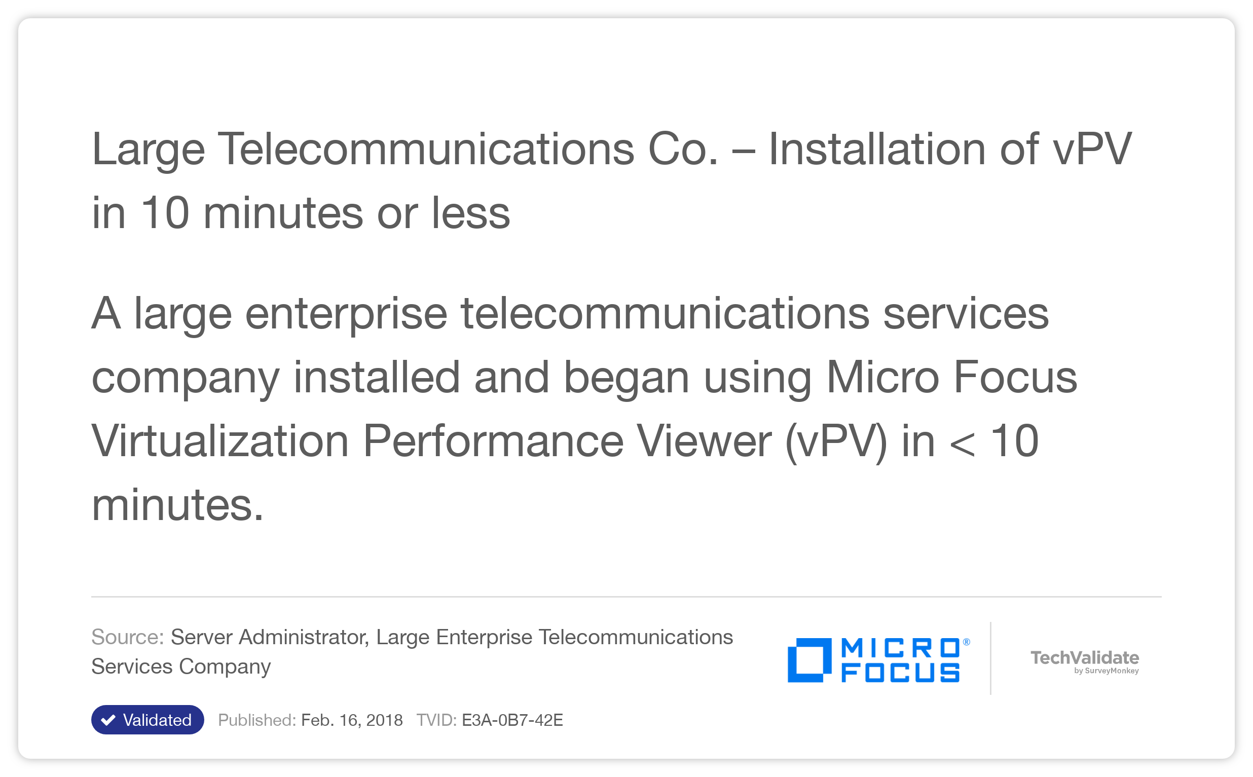 Large Telecommunications Co. - Installation of vPV in 10 minutes or less