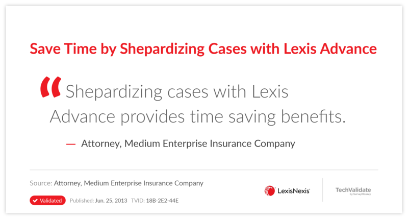 Save Time by Shepardizing Cases with Lexis Advance
