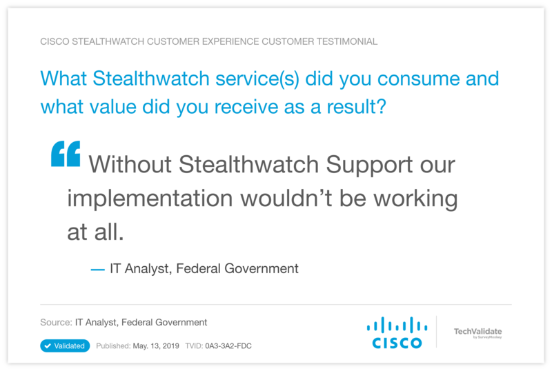What Stealthwatch service(s) did you consume and what value did you receive as a result?