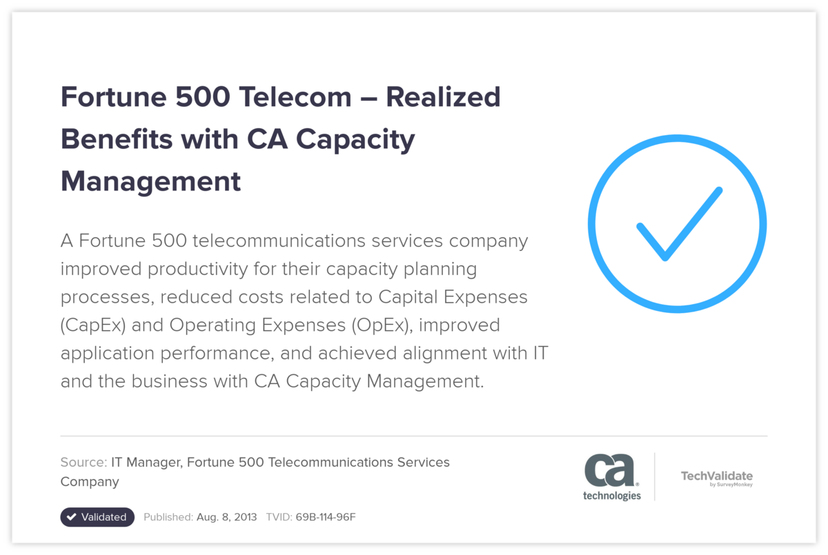 Fortune 500 Telecom-Realized Benefits with CA Capacity Management