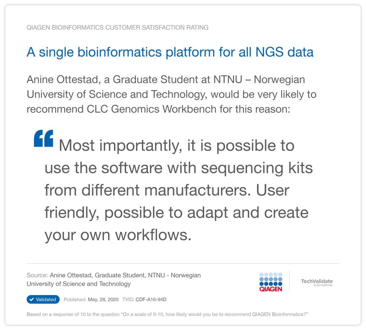A single bioinformatics platform for all NGS data
