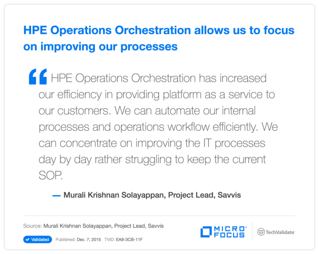 HPE Operations Orchestration allows us to focus on improving our processes