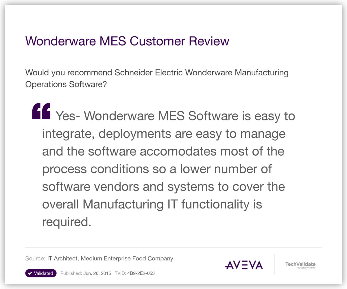 Wonderware MES Customer Review