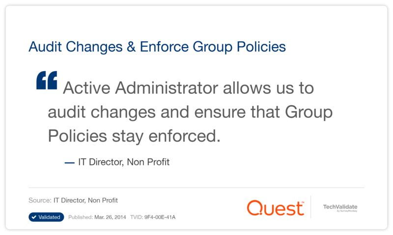 Audit Changes & Enforce Group Policies
