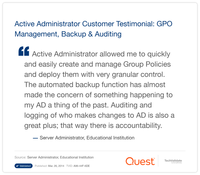 Active Administrator Customer Testimonial: GPO Management, Backup & Auditing