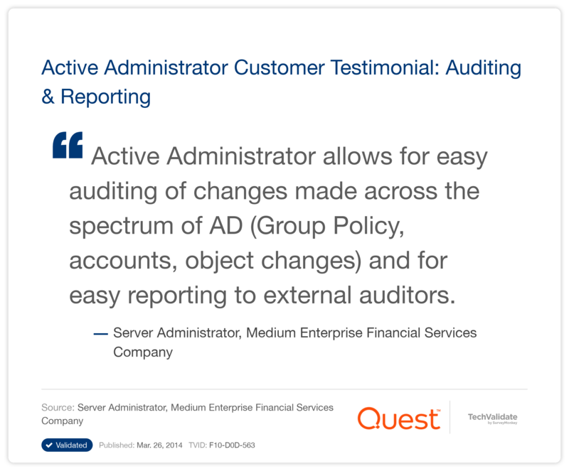 Active Administrator Customer Testimonial: Auditing & Reporting