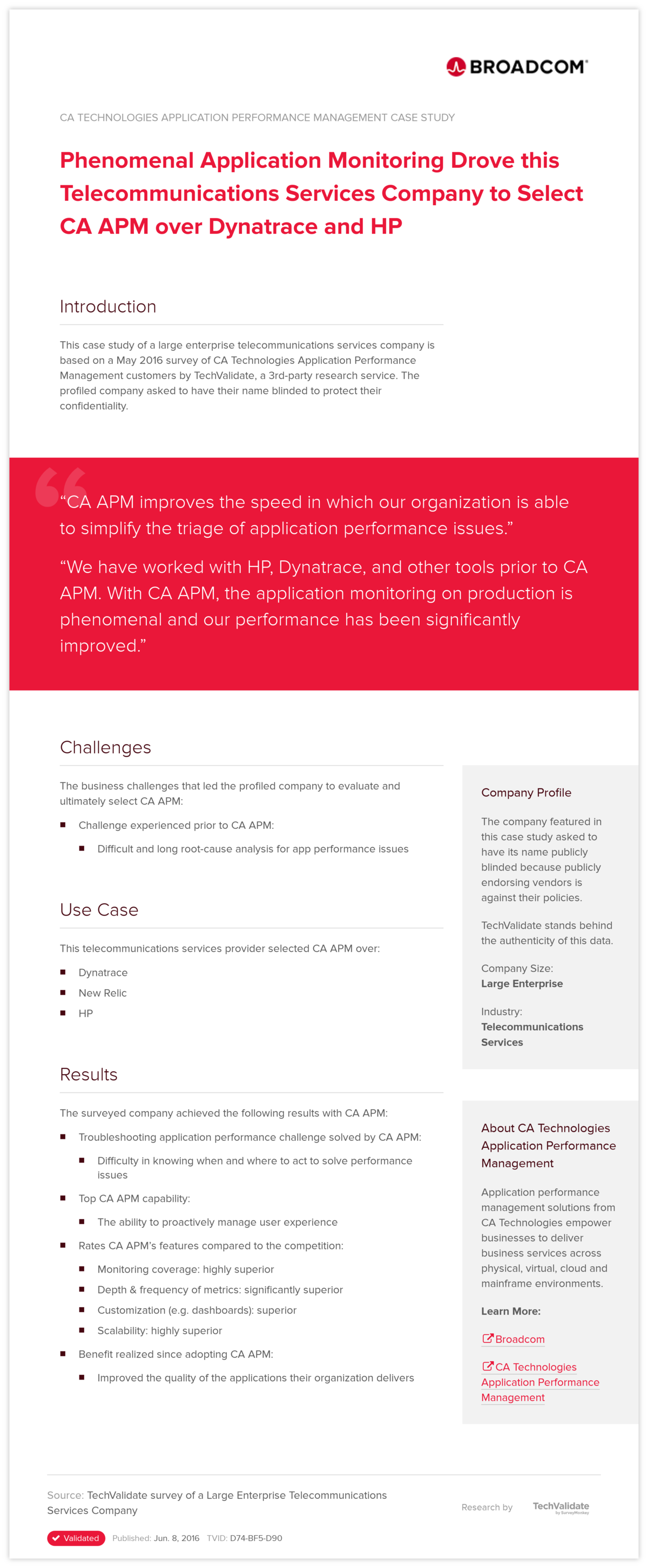 Phenomenal Application Monitoring Drove this Telecommunications Services Company to Select CA APM over Dynatrace and HP