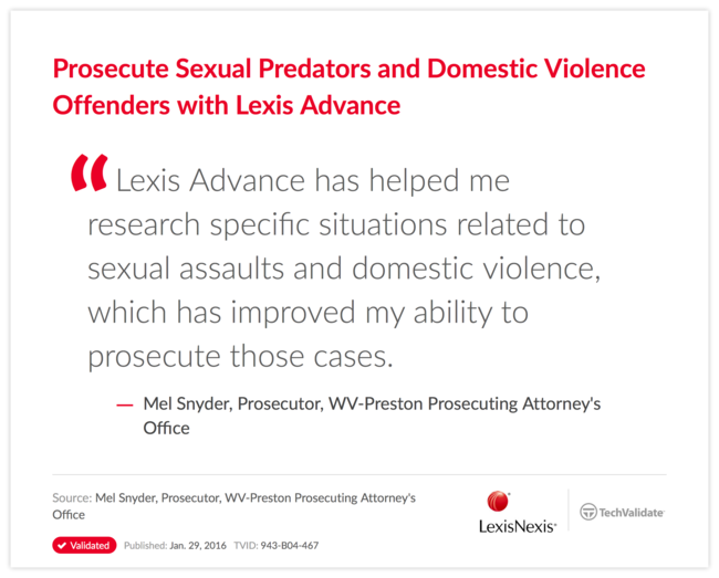 Prosecute Sexual Predators and Domestic Violence Offenders with Lexis Advance