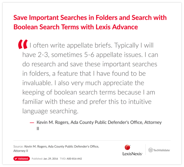 Save Important Searches in Folders and Search with Boolean Search Terms with Lexis Advance
