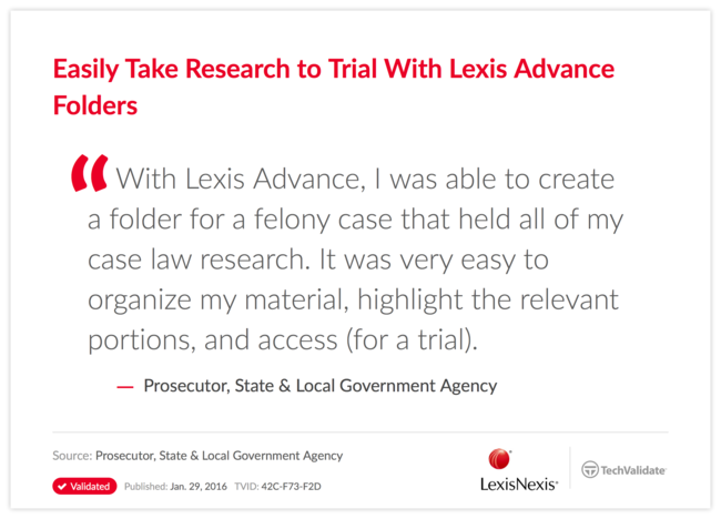 Easily Take Research to Trial With Lexis Advance Folders