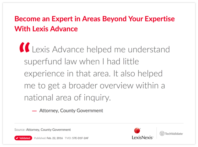 Become an Expert in Areas Beyond Your Expertise With Lexis Advance
