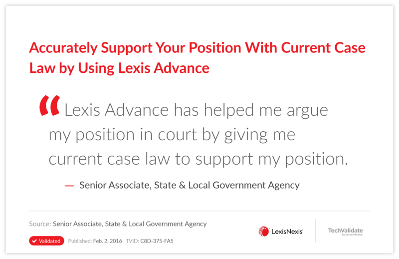 Accurately Support Your Position With Current Case Law by Using Lexis Advance