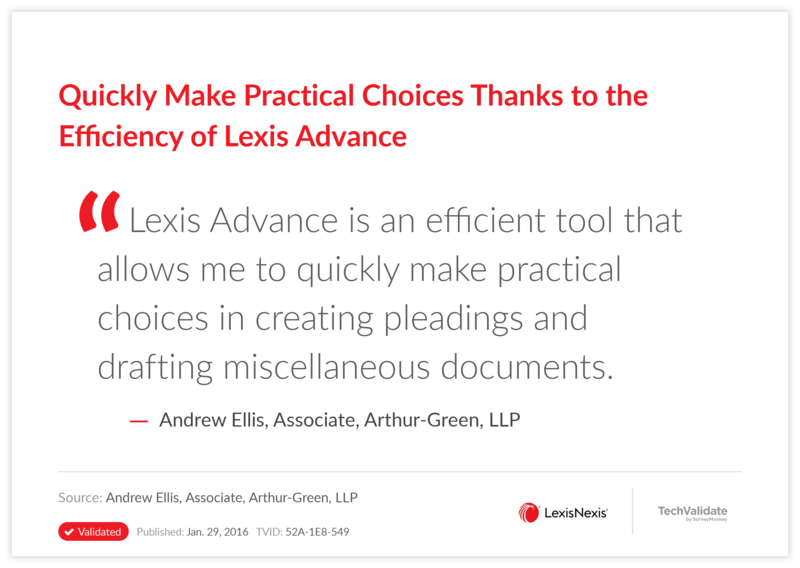 Quickly Make Practical Choices Thanks to the Efficiency of Lexis Advance