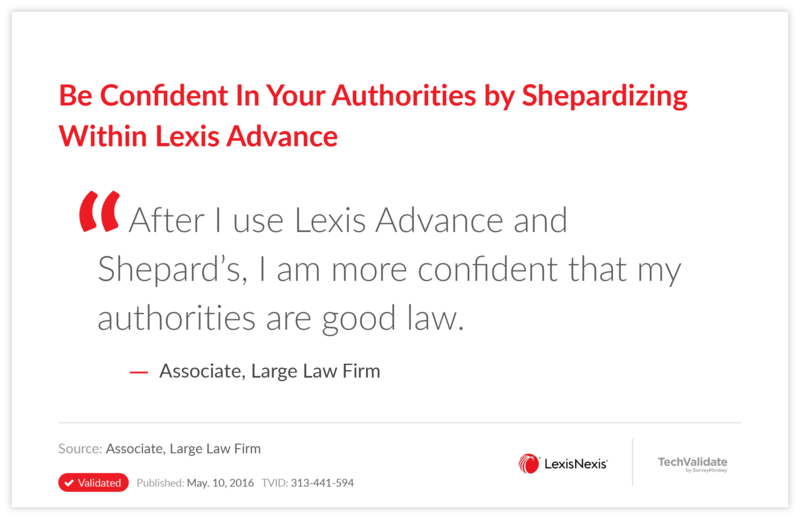 Be Confident In Your Authorities by Shepardizing Within Lexis Advance