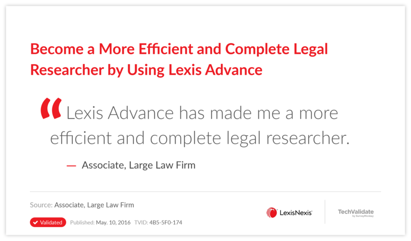 Become a More Efficient and Complete Legal Researcher by Using Lexis Advance
