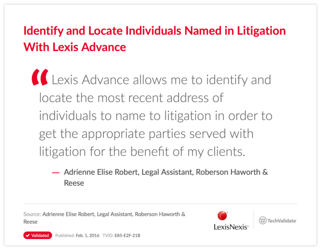 Identify and Locate Individuals Named in Litigation With Lexis Advance