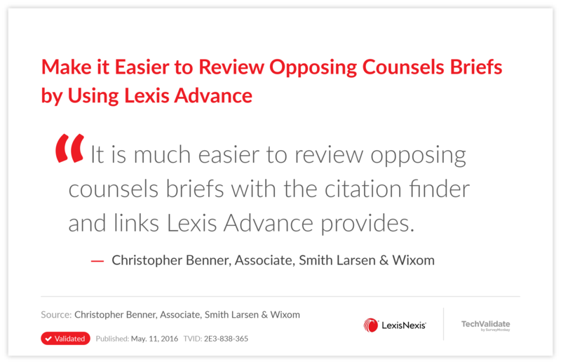 Make it Easier to Review Opposing Counsels Briefs by Using Lexis Advance