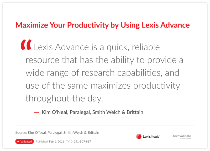 Maximize Your Productivity by Using Lexis Advance