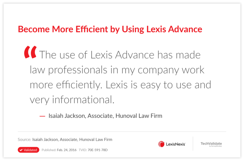 Become More Efficient by Using Lexis Advance