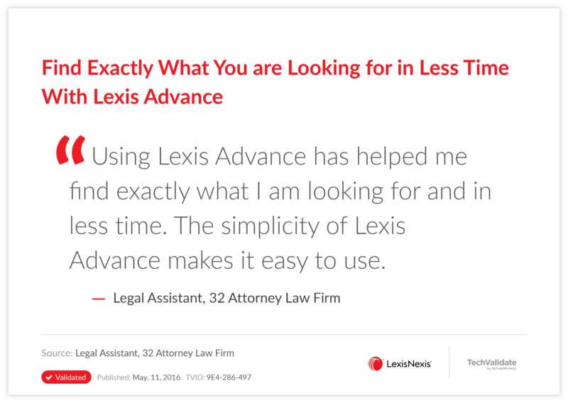 Find Exactly What You are Looking for in Less Time With Lexis Advance