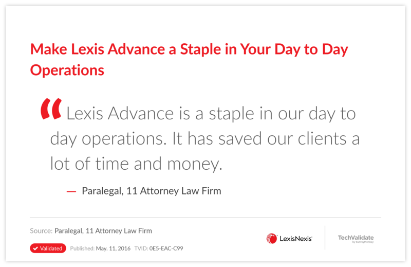 Make Lexis Advance a Staple in Your Day to Day Operations