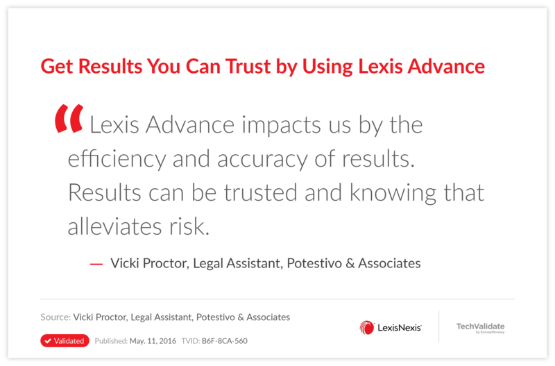 Get Results You Can Trust by Using Lexis Advance