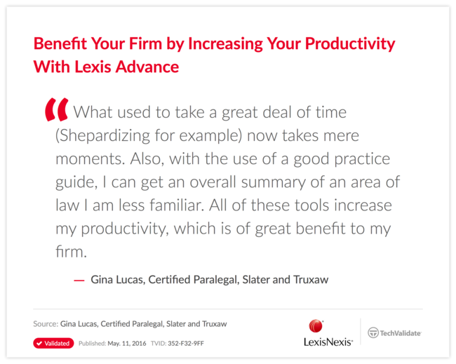 Benefit Your Firm by Increasing Your Productivity With Lexis Advance