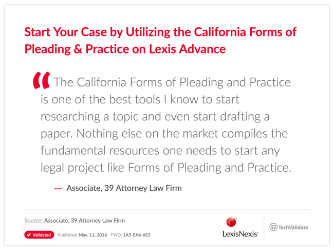 Start Your Case by Utilizing the California Forms of Pleading & Practice on Lexis Advance