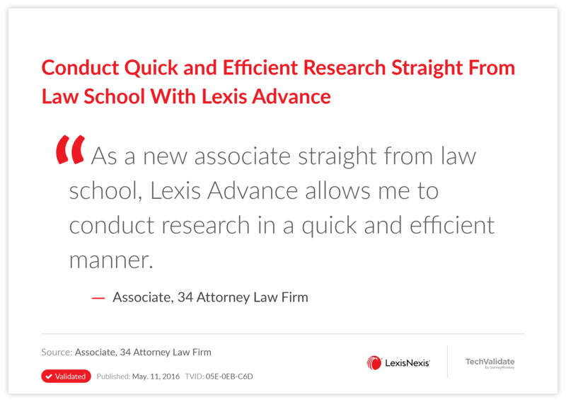 Conduct Quick and Efficient Research Straight From Law School With Lexis Advance