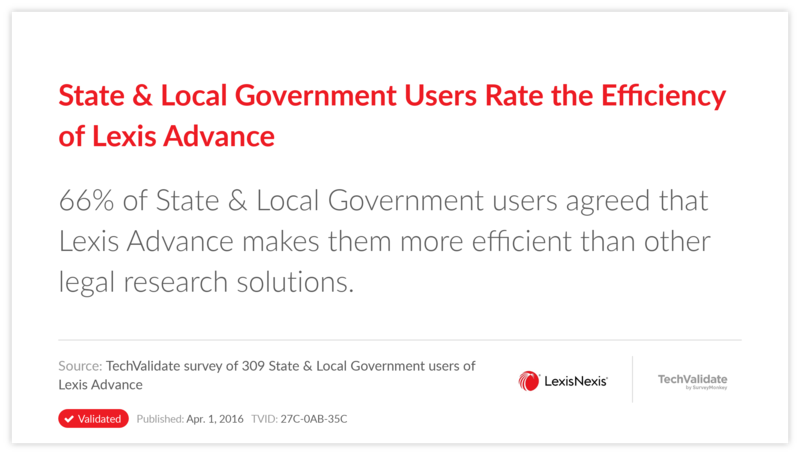 State & Local Government Users Rate the Efficiency of Lexis Advance