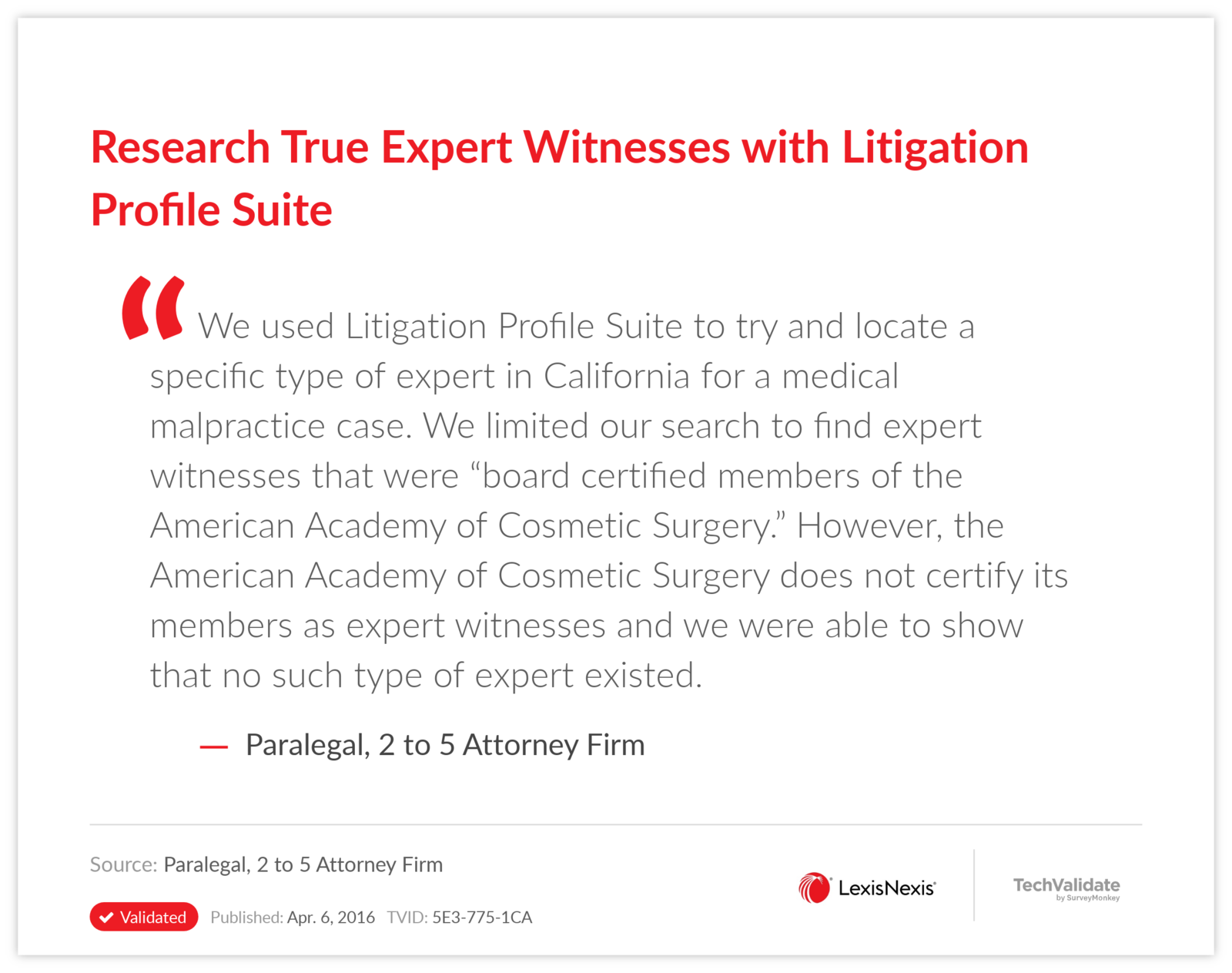 Research True Expert Witnesses with Litigation Profile Suite