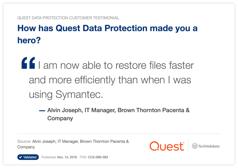 How has Quest Data Protection made you a hero?