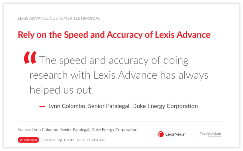 Rely on the Speed and Accuracy of Lexis Advance