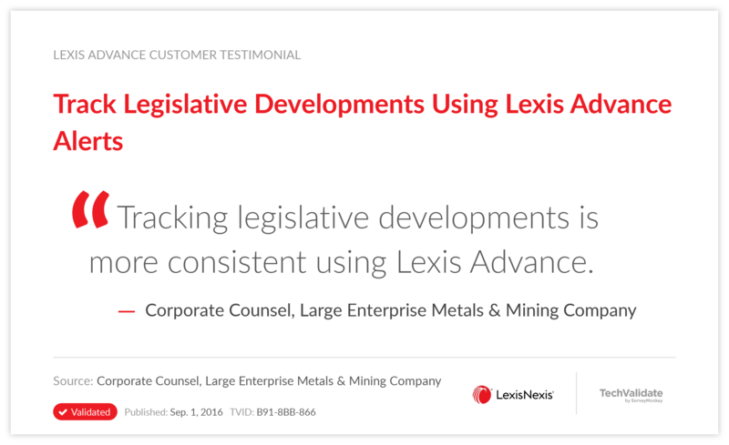 Track Legislative Developments Using Lexis Advance Alerts