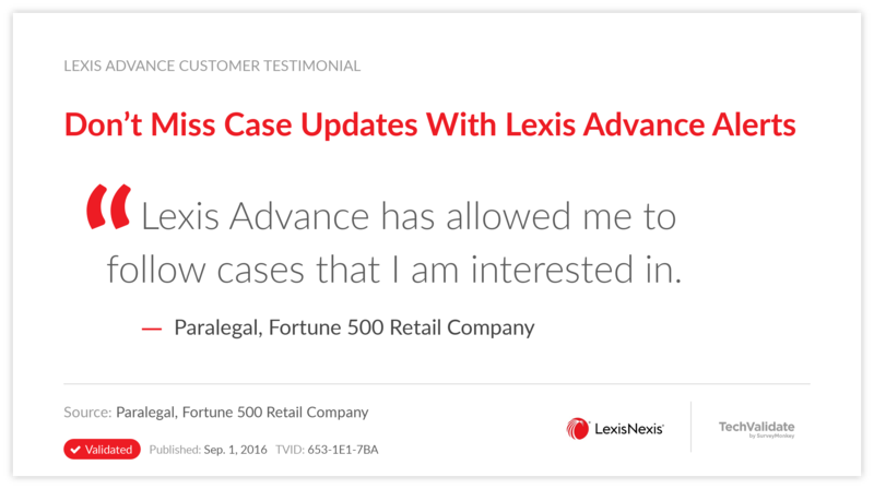 Don't Miss Case Updates With Lexis Advance Alerts