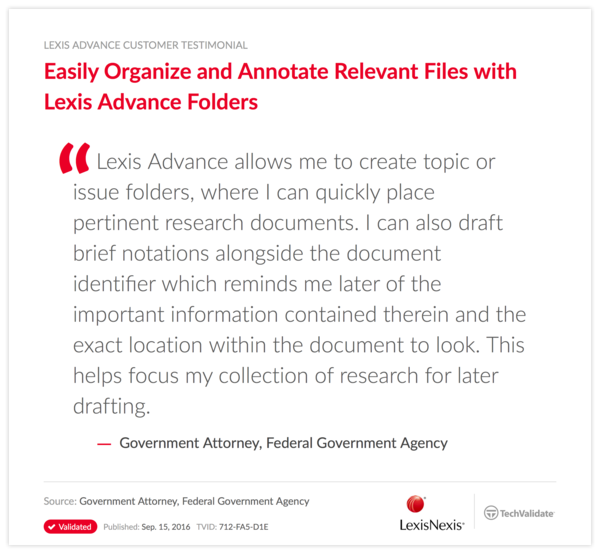 Easily Organize and Annotate Relevant Files with Lexis Advance Folders